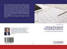 Bookcover of Solving Educational Timetabling Problems