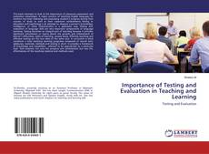Borítókép a  Importance of Testing and Evaluation in Teaching and Learning - hoz
