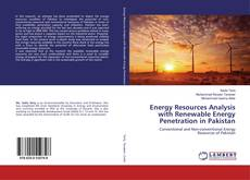 Bookcover of Energy Resources Analysis with Renewable Energy Penetration in Pakistan