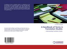 Bookcover of A Handbook of Terms in Translation Studies