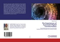 Bookcover of The Experiences of Successful Digital Transformation