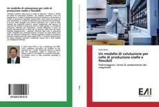 Обложка Un modello di valutazione per celle di produzione snelle e flessibili