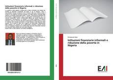 Copertina di Istituzioni finanziarie informali e riduzione della povertà in Nigeria