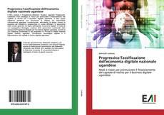 Capa do livro de Progressiva-Tassificazione dell'economia digitale nazionale ugandese