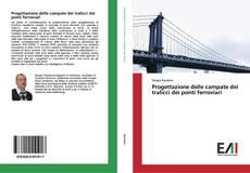 Обложка Progettazione delle campate dei tralicci dei ponti ferroviari