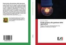 Bookcover of Guida pratica alla gestione delle operazioni