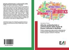 Bookcover of Attività antibatteriche e antimicotiche delle foglie di Guava coltivate in Ruanda