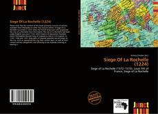 Bookcover of Siege Of La Rochelle (1224)
