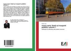 Bookcover of nuova serie: Studi sui trasporti pubblici volume 1