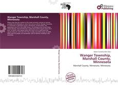 Bookcover of Wanger Township, Marshall County, Minnesota