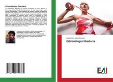Borítókép a  Criminologia libertaria - hoz