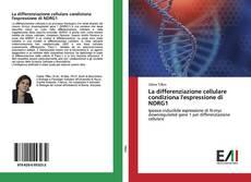 Bookcover of La differenziazione cellulare condiziona l'espressione di NDRG1