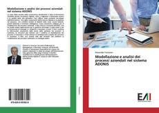 Bookcover of Modellazione e analisi dei processi aziendali nel sistema ADONIS