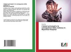 Capa do livro de I fattori principali e le conseguenze della violenza inMyanmar-Hospital
