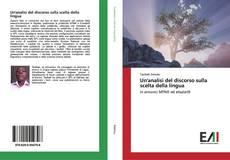 Buchcover von Un'analisi del discorso sulla scelta della lingua