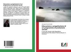 Educazione e progettazione di un programma di protezione sociale kitap kapağı