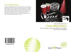 Trevor White (Actor)的封面