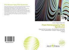 Capa do livro de Post Herniorraphy Pain Syndrome