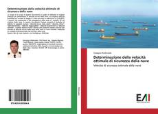 Portada del libro de Determinazione della velocità ottimale di sicurezza della nave