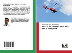 Capa do livro de Utilizzo del trasporto aereo per i casi di emergenza