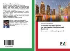 Gestione dell'innovazioneUn approccio di sviluppo del business kitap kapağı