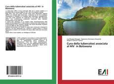 Bookcover of Cura della tubercolosi associata al HIV in Botswana