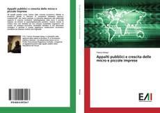 Copertina di Appalti pubblici e crescita delle micro e piccole imprese