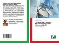 Copertina di Efficiente sterzo adattivo dell'antenna utilizzando l'algoritmo INLMS