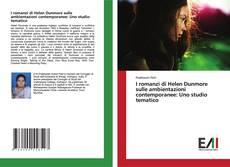 Bookcover of I romanzi di Helen Dunmore sulle ambientazioni contemporanee: Uno studio tematico