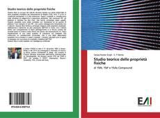 Copertina di Studio teorico delle proprietà fisiche