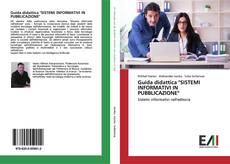 """Copertina di Guida didattica """"SISTEMI INFORMATIVI IN PUBBLICAZIONE"""""""