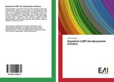 Couverture de Questioni LGBT ed educazione artistica