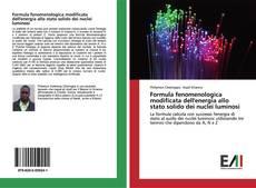 Bookcover of Formula fenomenologica modificata dell'energia allo stato solido dei nuclei luminosi