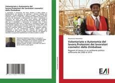 Buchcover von Volontariato e Autonomia del lavoro,Protezioni dei lavoratori cosmetici dello Zimbabwe