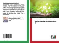 Copertina di Ingegneria ambientale avanzata (I)