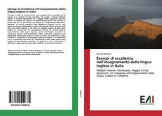 Borítókép a  Esempi di eccellenza nell'insegnamento della lingua inglese in Italia - hoz