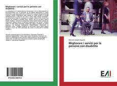 Migliorare i servizi per le persone con disabilità kitap kapağı