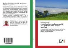 Partecipazione della comunità alla gestione delle risorse forestali kitap kapağı