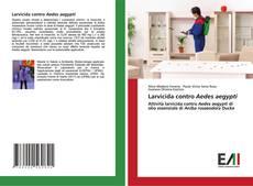 Bookcover of Larvicida contro Aedes aegypti