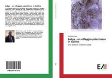 Bookcover of Lubya - un villaggio palestinese in Galilea
