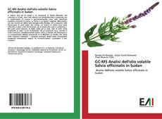Bookcover of GC-MS Analisi dell'olio volatile Salvia officinalis in Sudan
