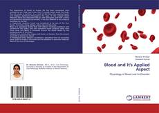 Bookcover of Blood and It's Applied Aspect