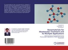 Nanomaterials for Wastewater Treatment and its Multiple Applications的封面
