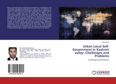 Copertina di Urban Local Self-Government in Kashmir valley: Challenges and Problems