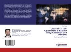 Borítókép a  Urban Local Self-Government in Kashmir valley: Challenges and Problems - hoz