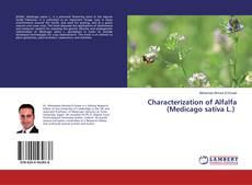 Couverture de Characterization of Alfalfa (Medicago sativa L.)