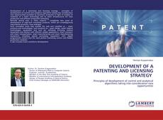 Couverture de DEVELOPMENT OF A PATENTING AND LICENSING STRATEGY