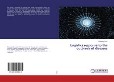 Bookcover of Logistics response to the outbreak of diseases