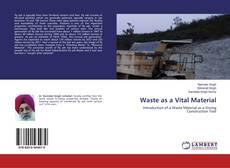 Buchcover von Waste as a Vital Material