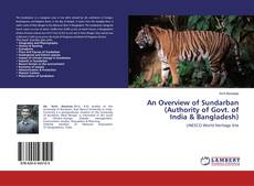 Bookcover of An Overview of Sundarban(Authority of Govt. ofIndia & Bangladesh)